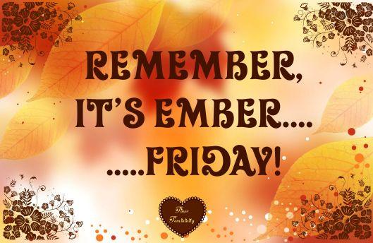 Ember Friday