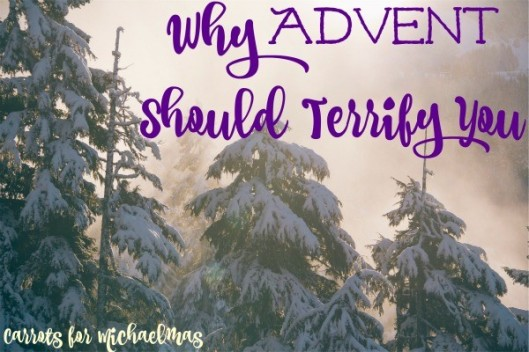Why-Advent-Should-Terrify-You-600x400